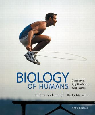 Benjamin-Cummings Publishing Company Biology of Humans: Concepts, Applications, and Issues Plus Masteringbiology with Etext -- Access Card Package (5th Edition) by G at Sears.com