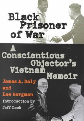Black Prisoner of War By Daly, James A./ Bergman, Lee