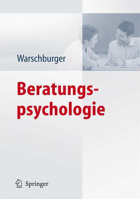 Beratungspsychologie By Warschburger, Petra (EDT)